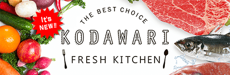 THE BEST CHOICE KODAWARI FRESH KITCHEN
